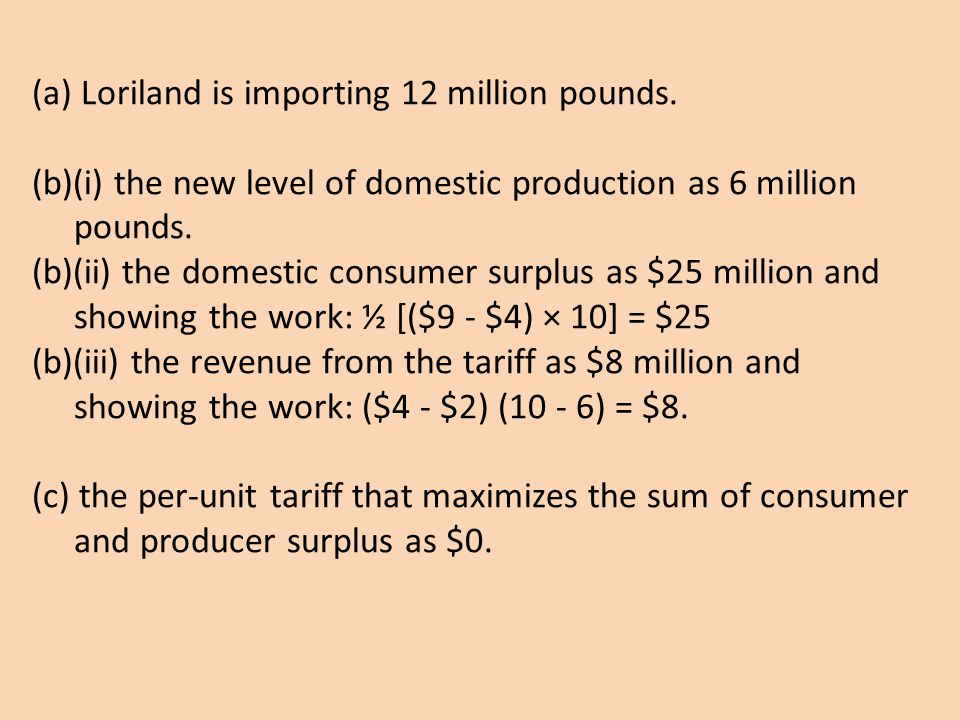 (a) Loriland is importing 12 million pounds.