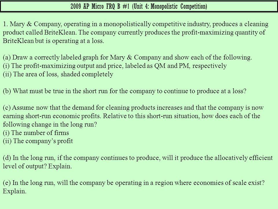 2009 AP Micro FRQ B #1 (Unit 4: Monopolistic Competition)