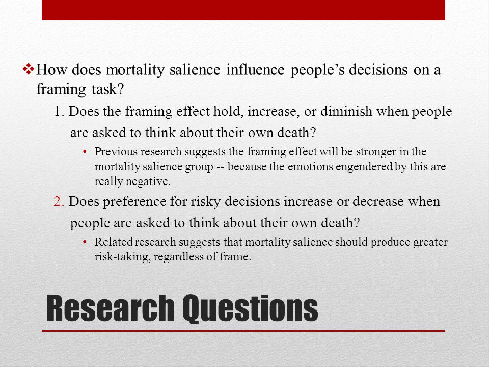 How does mortality salience influence people's decisions on a framing task