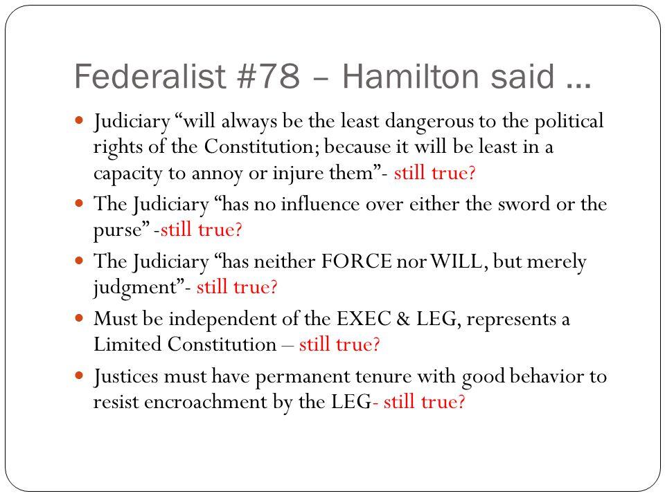 Federalist #78 – Hamilton said …