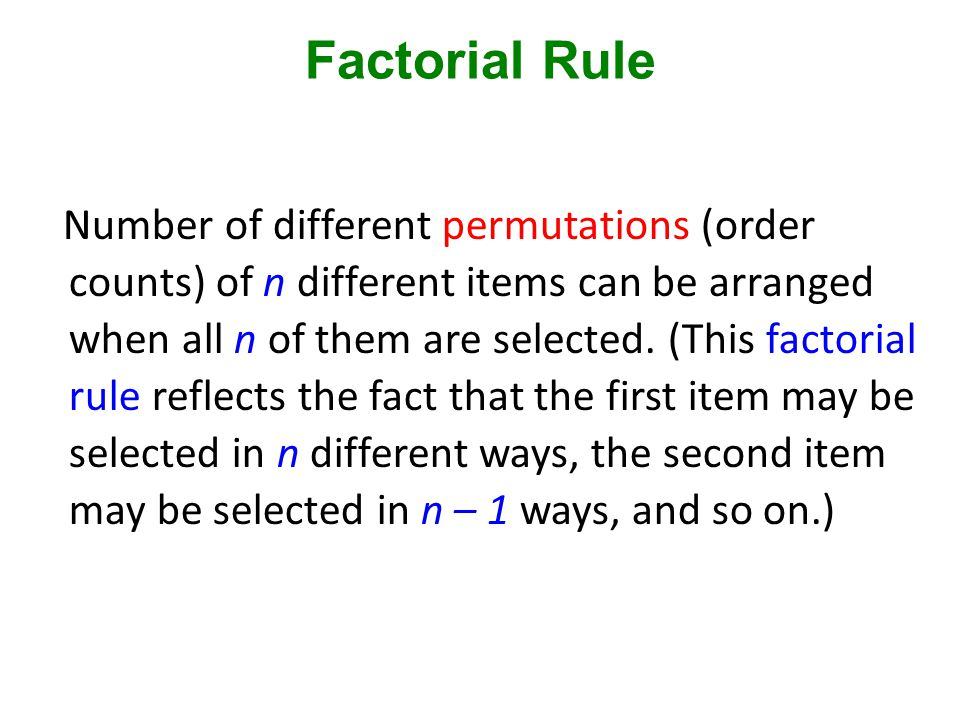 Factorial Rule
