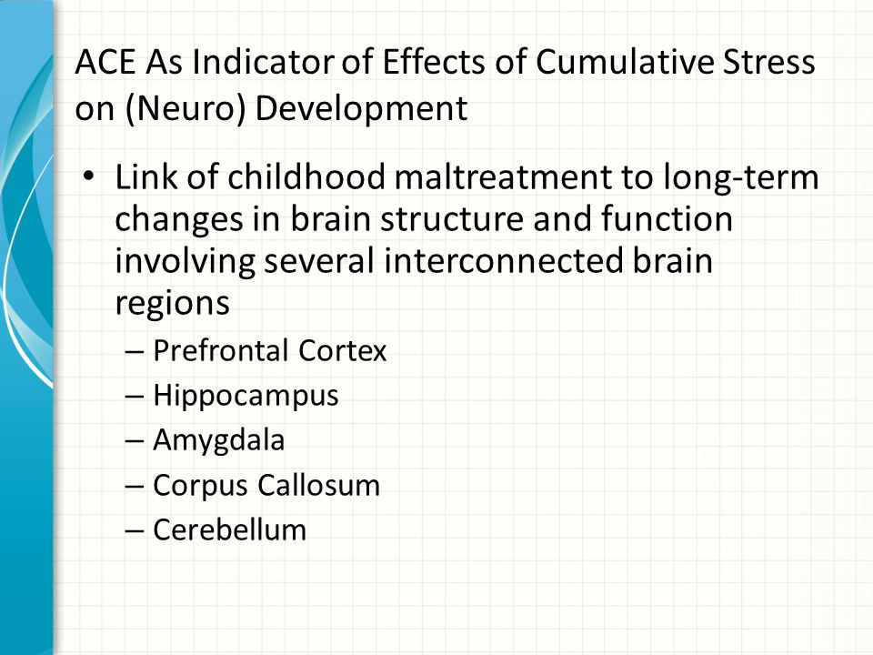 ACE As Indicator of Effects of Cumulative Stress on (Neuro) Development