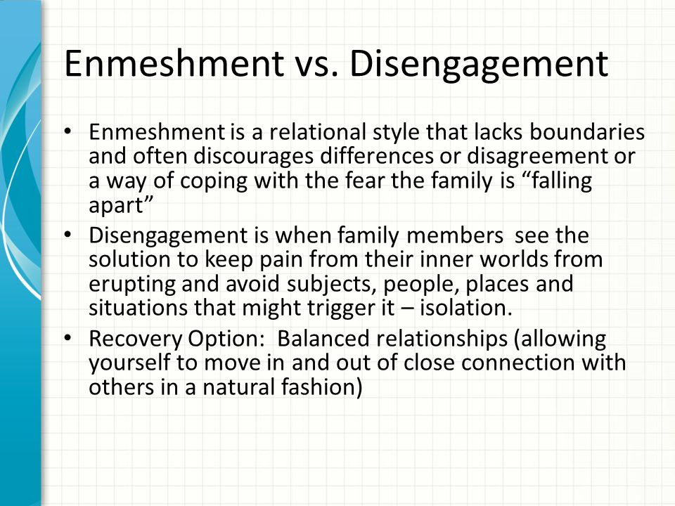 Enmeshment vs. Disengagement