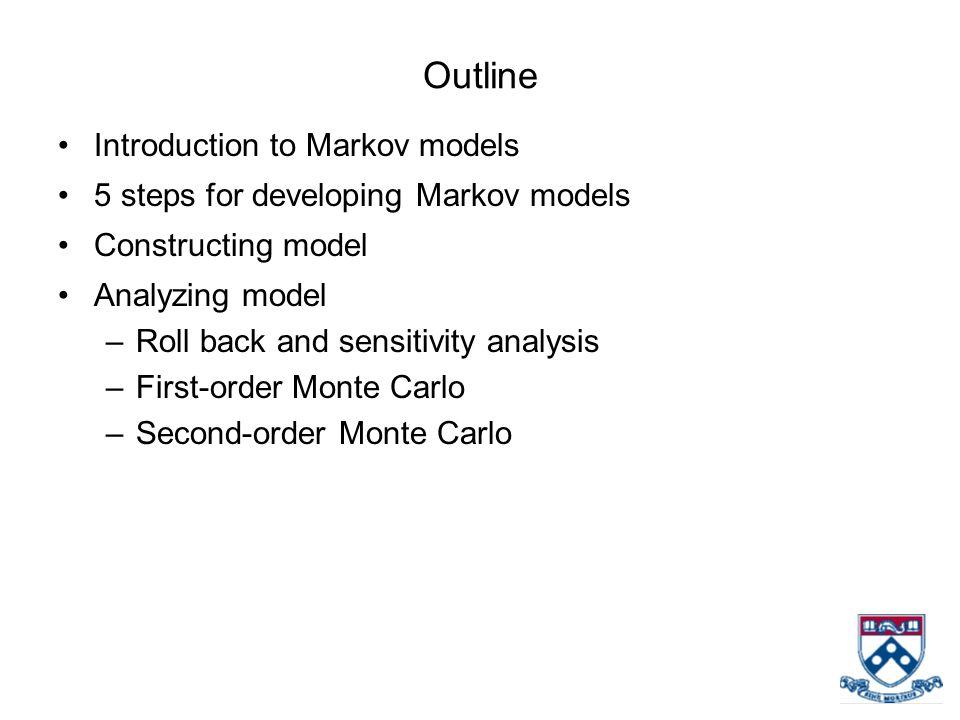 Outline Introduction to Markov models
