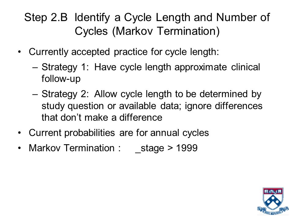 Step 2.B Identify a Cycle Length and Number of Cycles (Markov Termination)