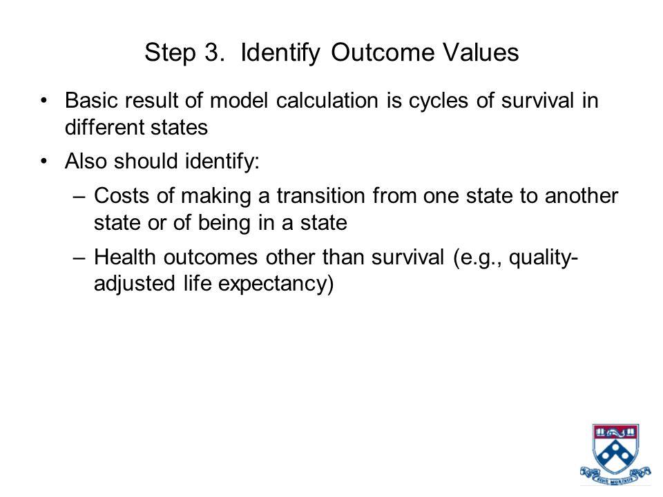 Step 3. Identify Outcome Values