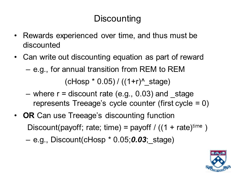 Discounting Rewards experienced over time, and thus must be discounted