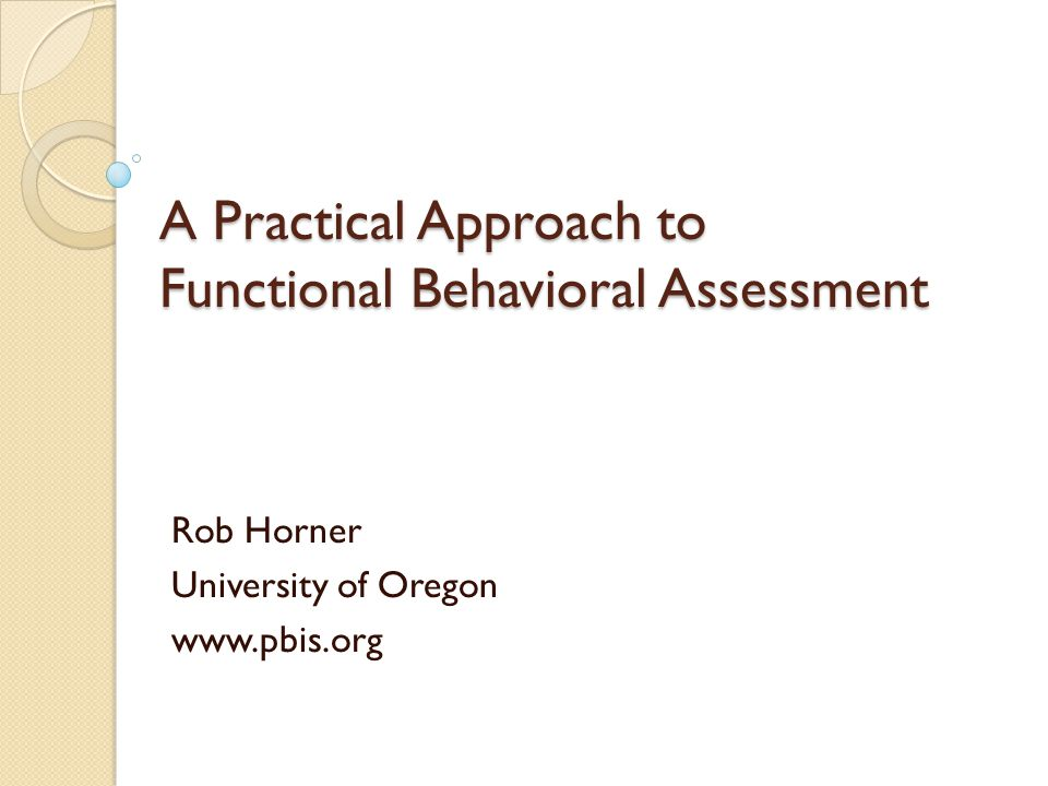 A Practical Approach to Functional Behavioral Assessment