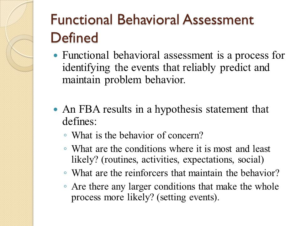 Functional Behavioral Assessment Defined