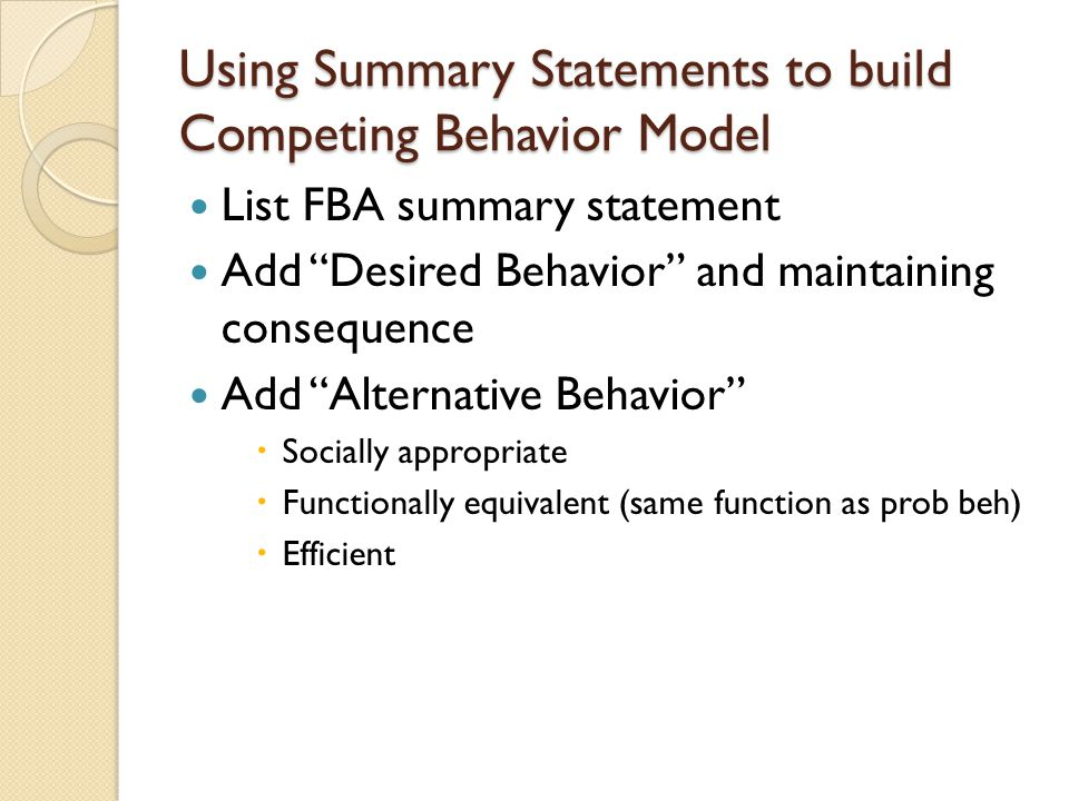 Using Summary Statements to build Competing Behavior Model