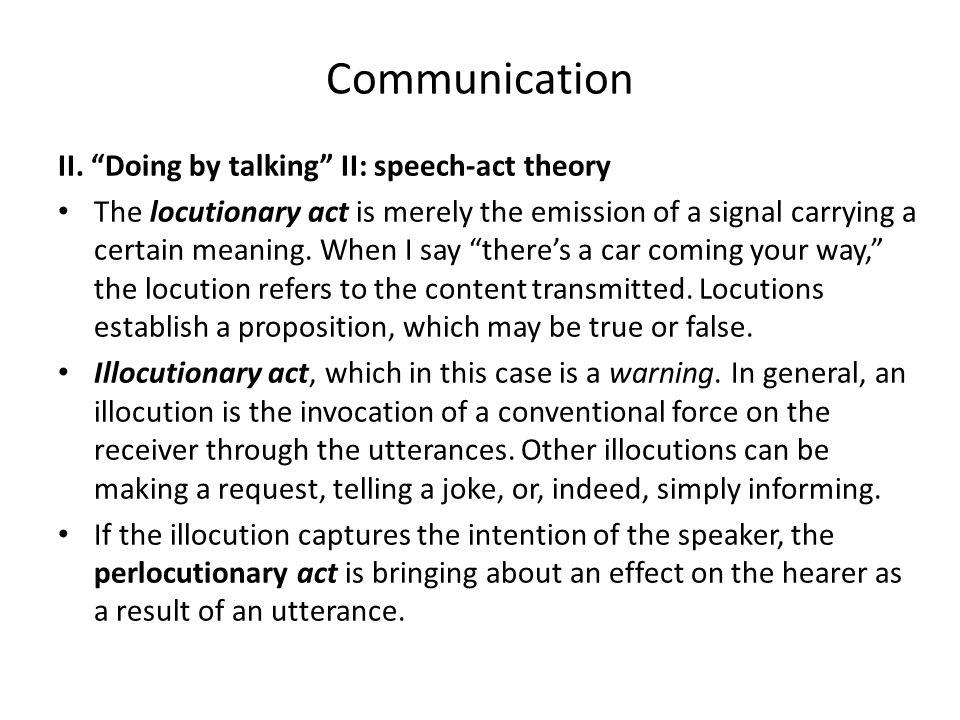 Communication II. Doing by talking II: speech-act theory