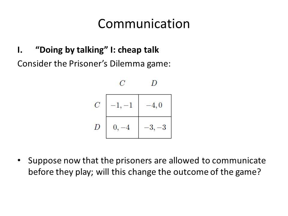 Communication Doing by talking I: cheap talk