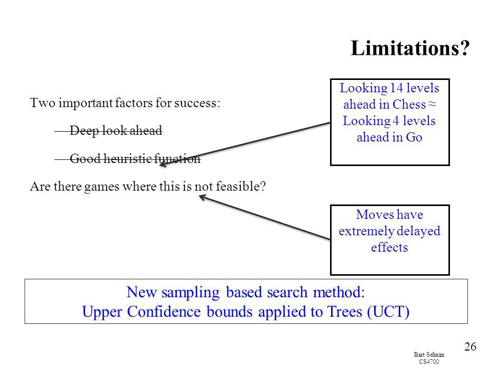 Limitations New sampling based search method: