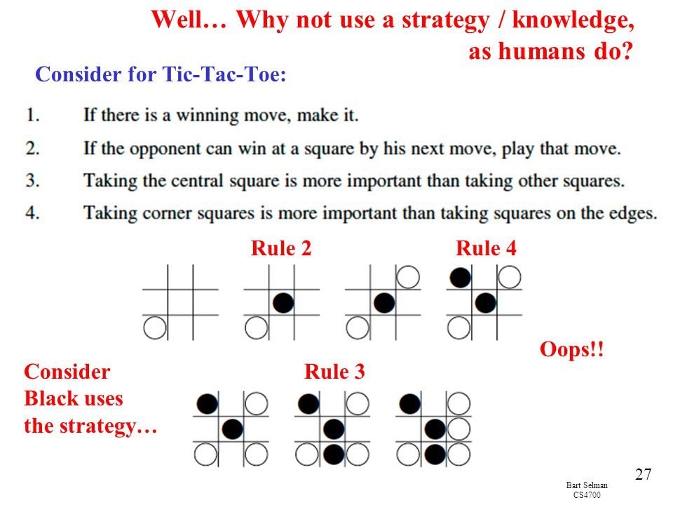 Well… Why not use a strategy / knowledge, as humans do