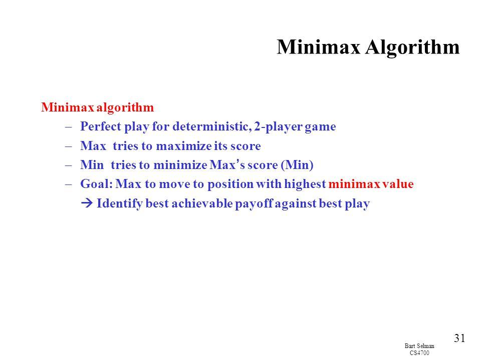 Minimax Algorithm Minimax algorithm
