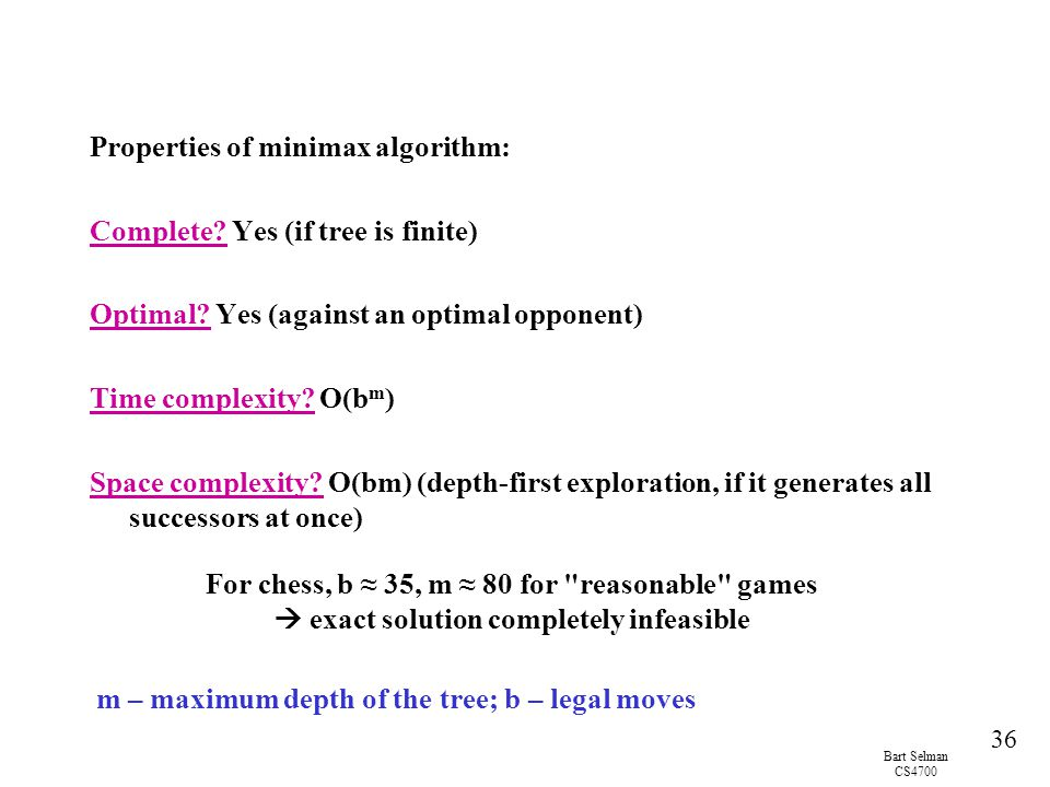 Properties of minimax algorithm: