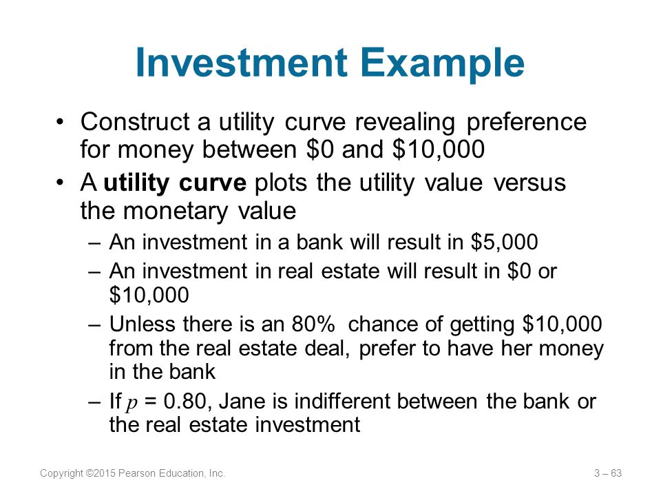 Investment Example Construct a utility curve revealing preference for money between $0 and $10,000.