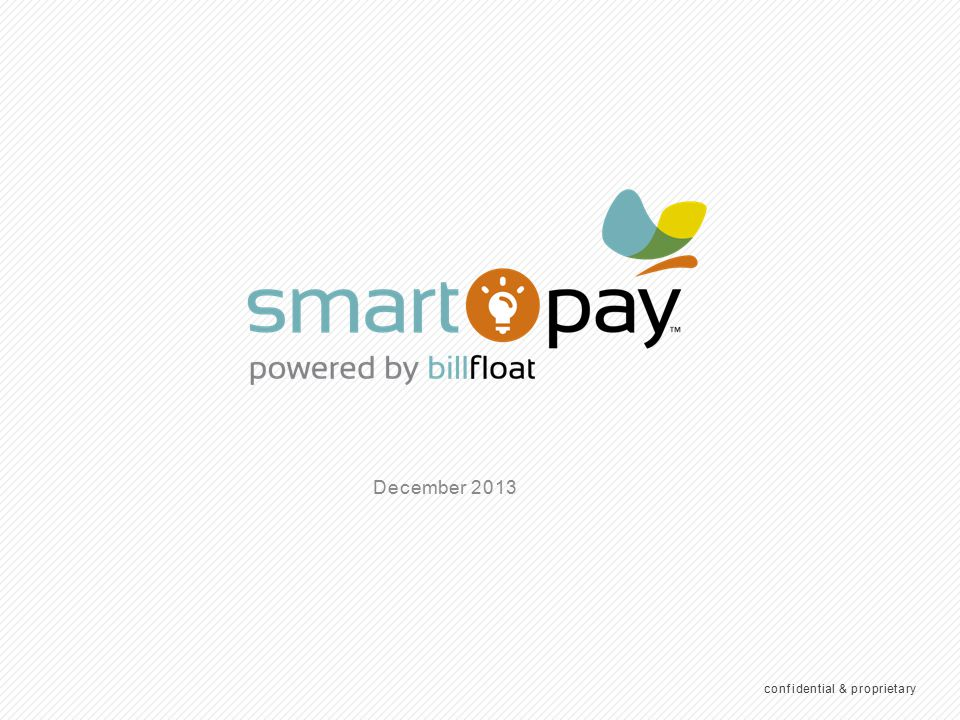 What Is SmartPay confidential & proprietary
