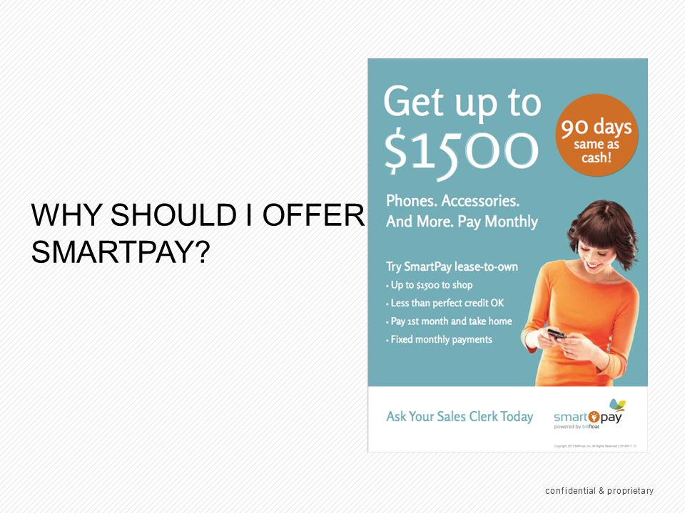 WHY OFFER SMARTPAY Easy online application (NO PAPER)