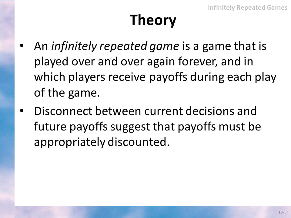 Infinitely Repeated Games