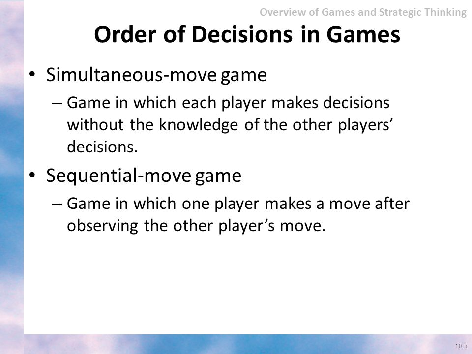 Order of Decisions in Games