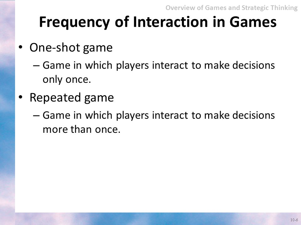 Frequency of Interaction in Games