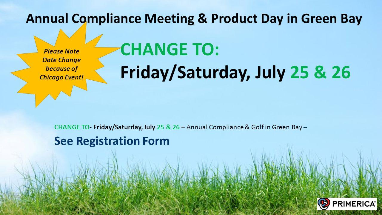 Friday/Saturday, July 25 & 26