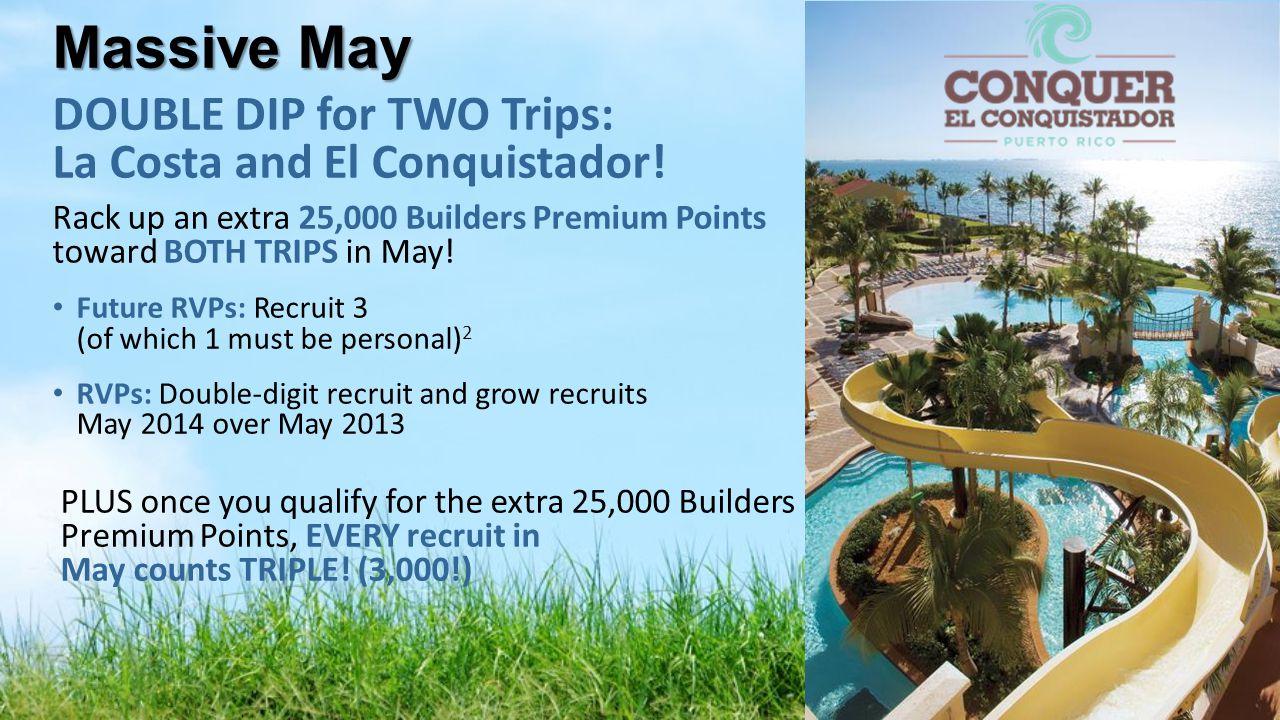 Massive May DOUBLE DIP for TWO Trips: La Costa and El Conquistador!