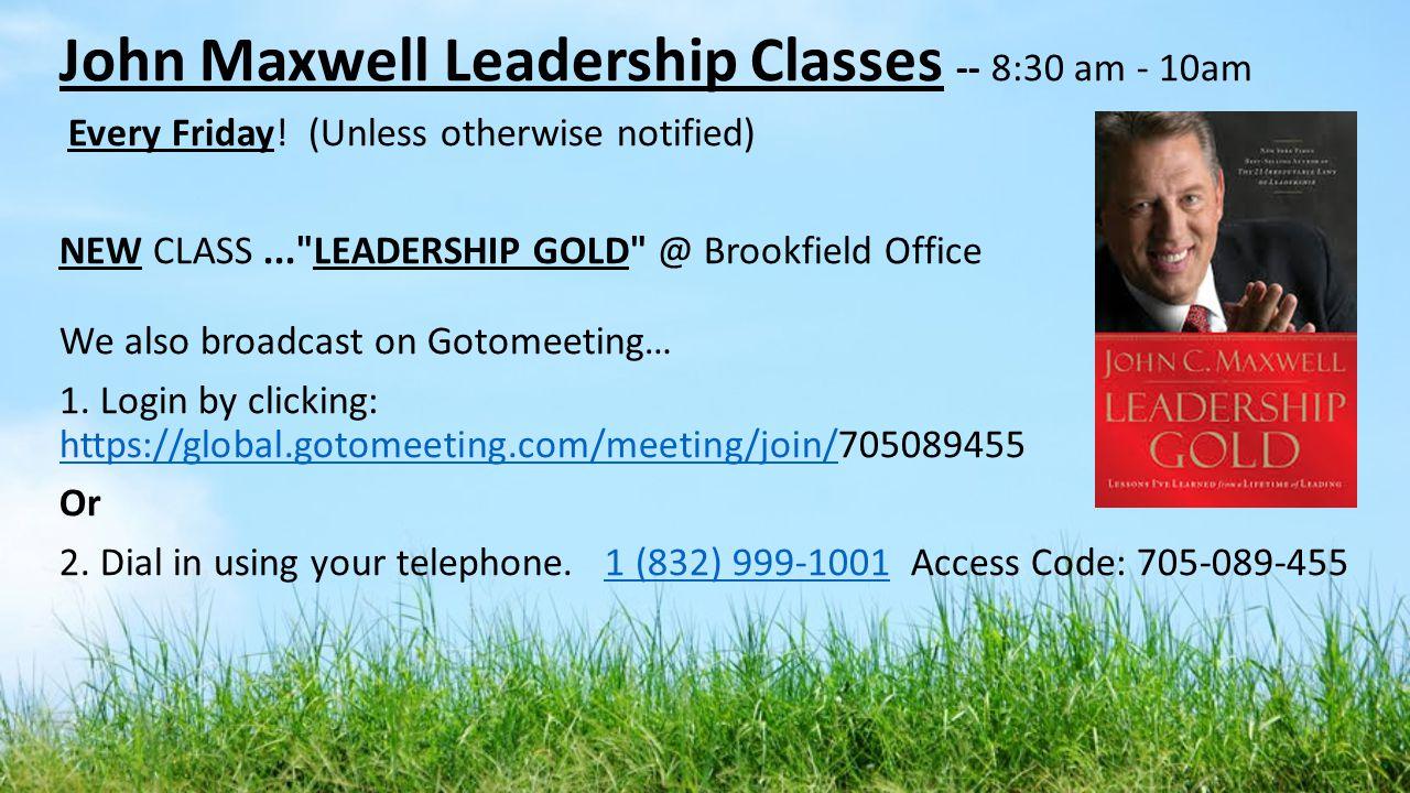John Maxwell Leadership Classes -- 8:30 am - 10am