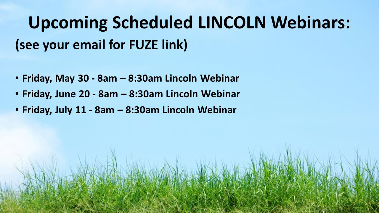 Upcoming Scheduled LINCOLN Webinars:
