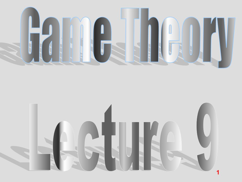 Game Theory Lecture 9