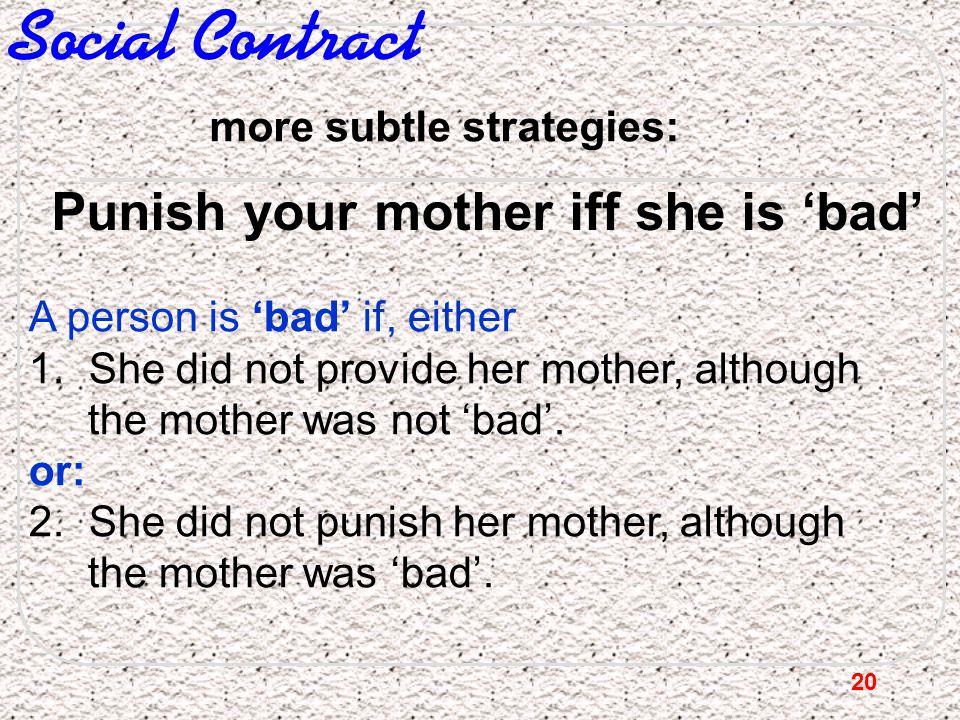 more subtle strategies: