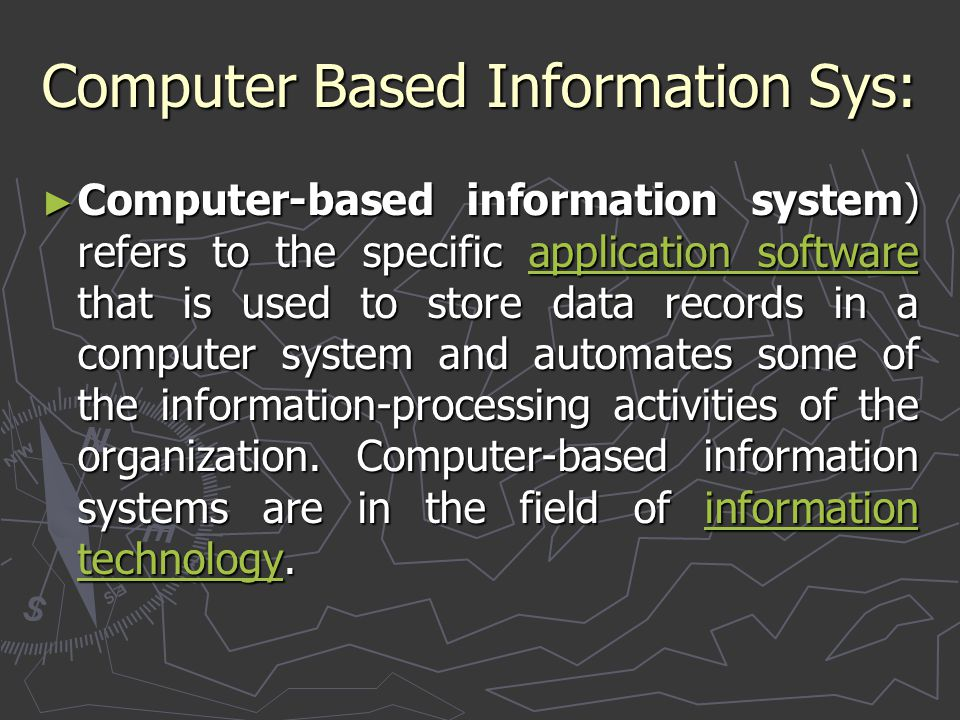 Computer Based Information Sys: