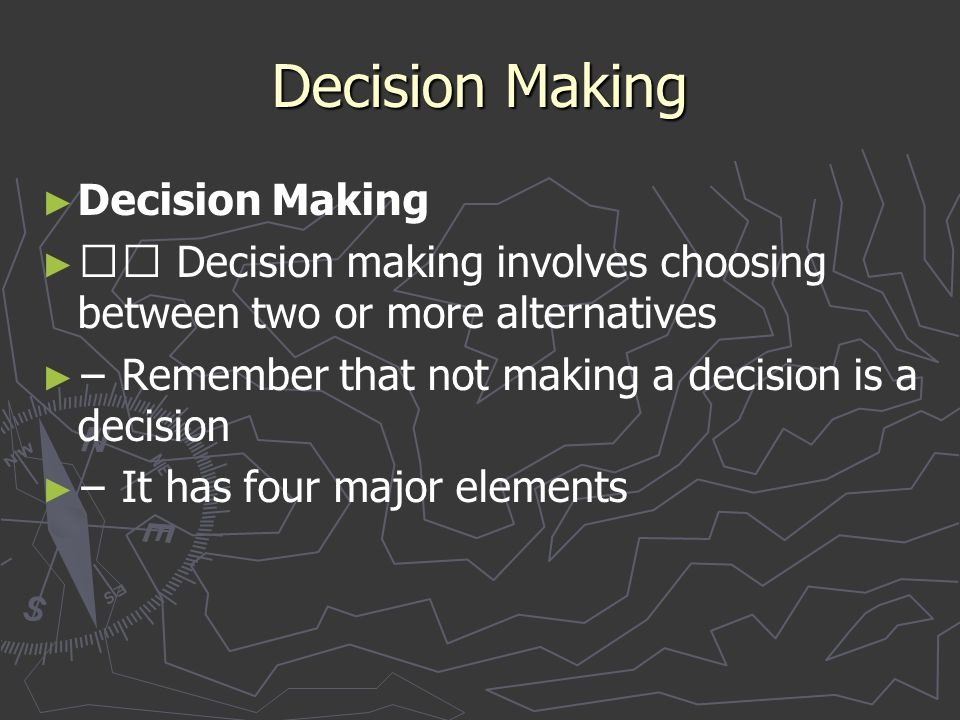 Decision Making Decision Making