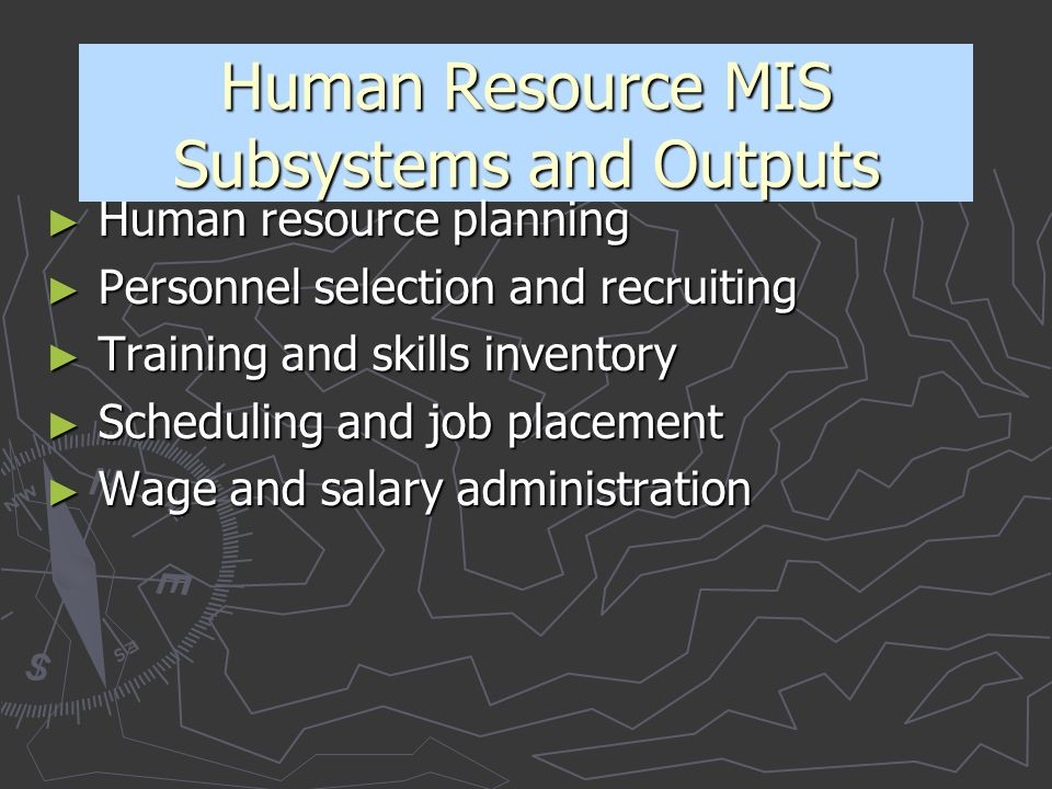 Human Resource MIS Subsystems and Outputs