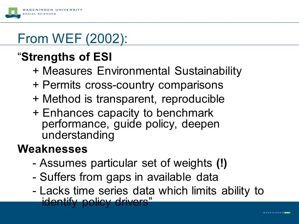 From WEF (2002): Strengths of ESI