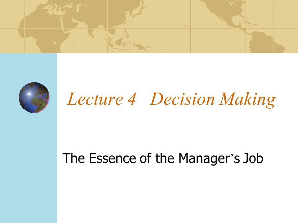 Lecture 4 Decision Making