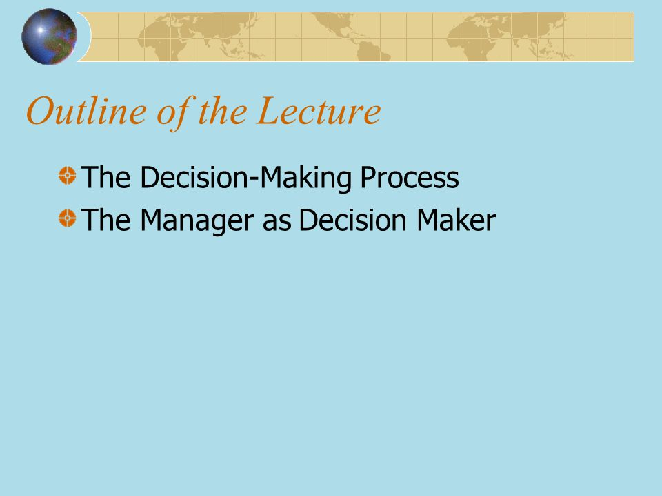 Outline of the Lecture The Decision-Making Process