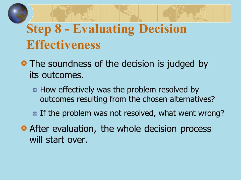 Step 8 - Evaluating Decision Effectiveness