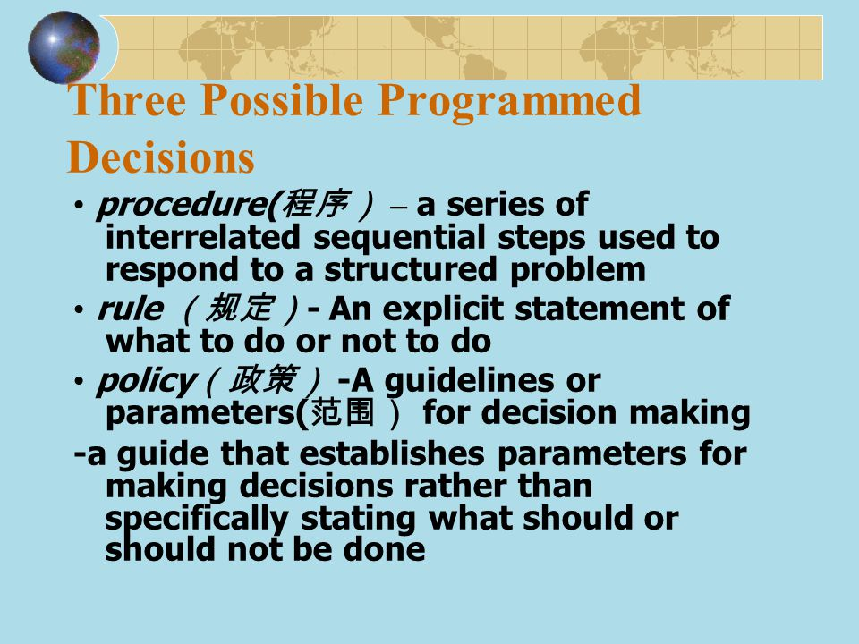 Three Possible Programmed Decisions