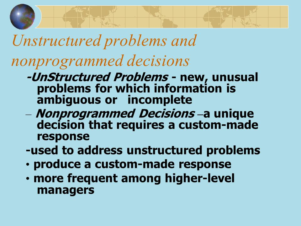Unstructured problems and nonprogrammed decisions