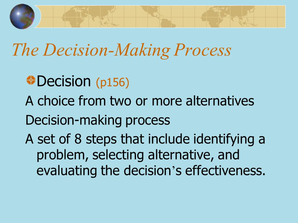 in a short essay list and discuss the eight steps in the decision-making process A simple 5-step decision-making process make a list of the necessary steps to put your decision into play then prepare to proceed step-by-step.