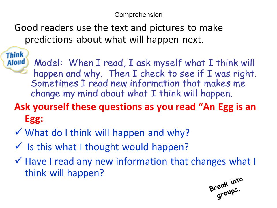 Model: When I read, I ask myself what I think will