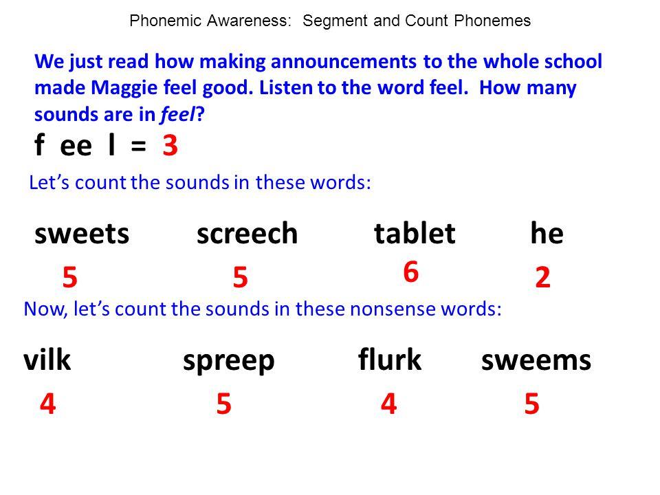 Phonemic Awareness: Segment and Count Phonemes