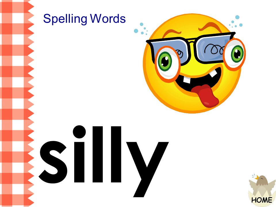 Spelling Words silly