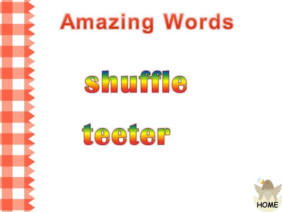 Amazing Words shuffle teeter