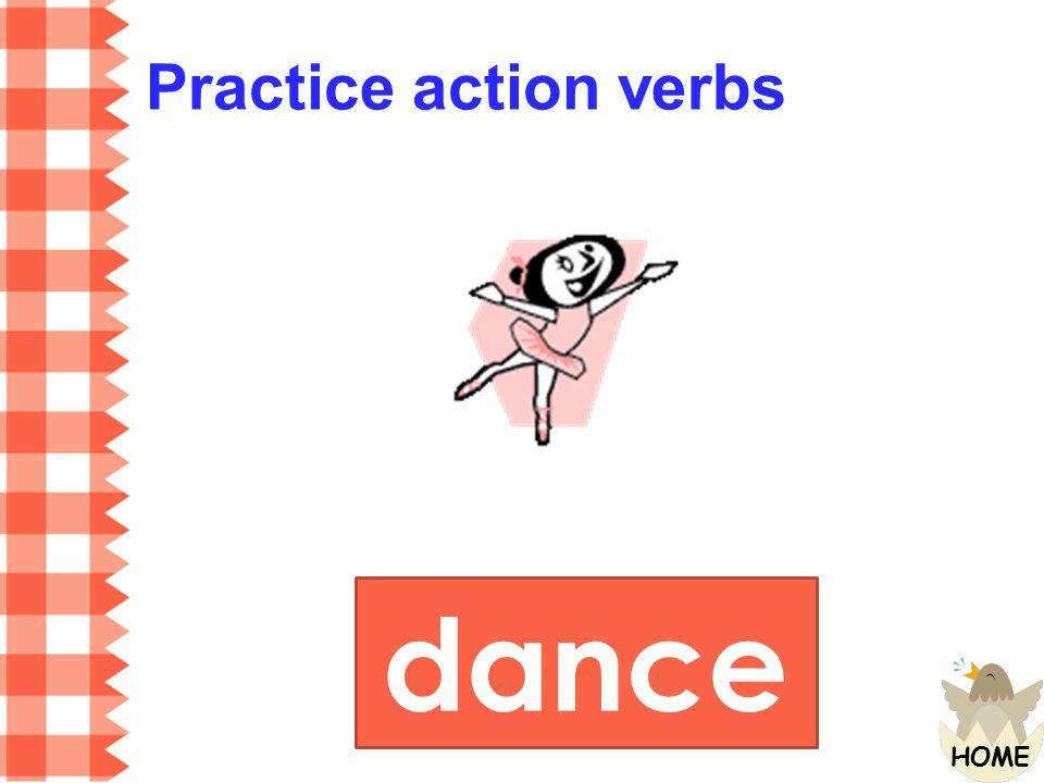 Practice action verbs dance