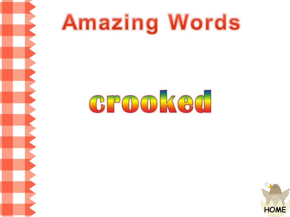 Amazing Words crooked