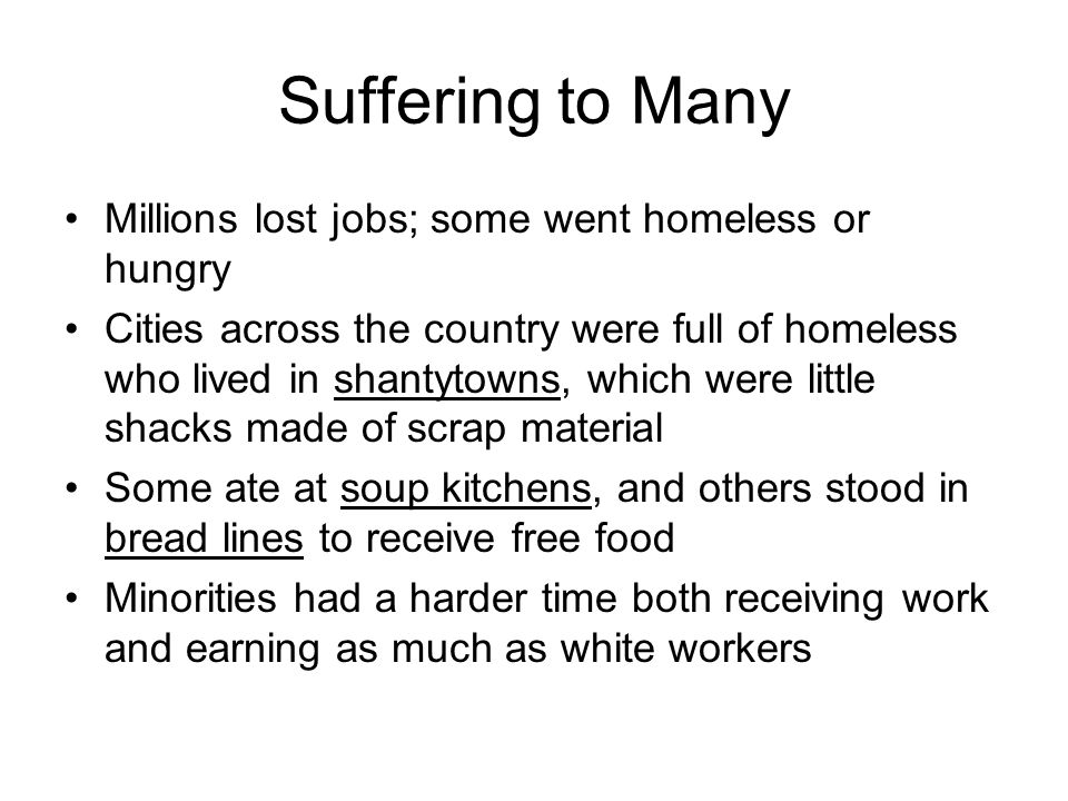 Suffering to Many Millions lost jobs; some went homeless or hungry