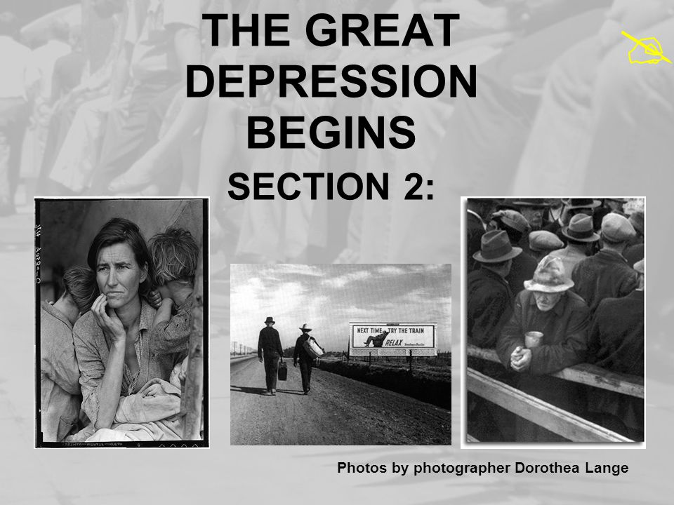 THE GREAT DEPRESSION BEGINS SECTION 2: